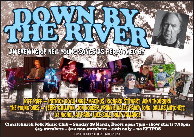 Down by the River: A night of Neil Young Songs by local wellknowns